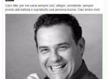 Niki Giustini, morto il comico amico